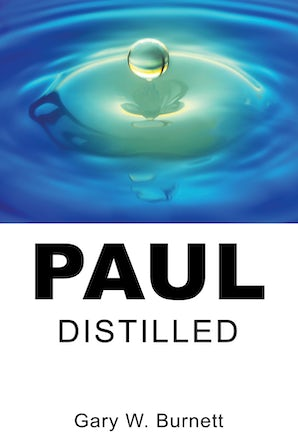 Paul Distilled- Wipf and Stock Publishers
