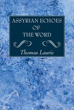 Assyrian Echoes of the Word