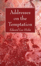 Addresses on the Temptation
