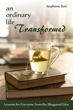 An Ordinary Life Transformed, Second Edition