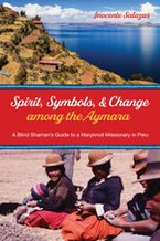 Spirit, Symbols, and Change among the Aymara