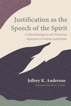 Justification as the Speech of the Spirit