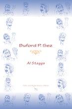 Buford P. Sez
