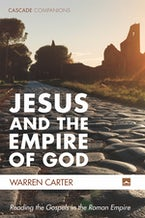 Jesus and the Empire of God