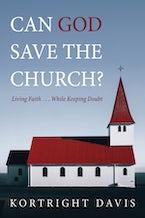 Can God Save the Church?