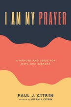 I Am My Prayer