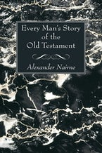 Every Man's Story of the Old Testament