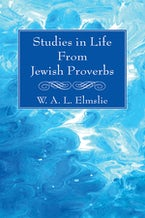 Studies in Life From Jewish Proverbs