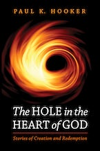 The Hole in the Heart of God
